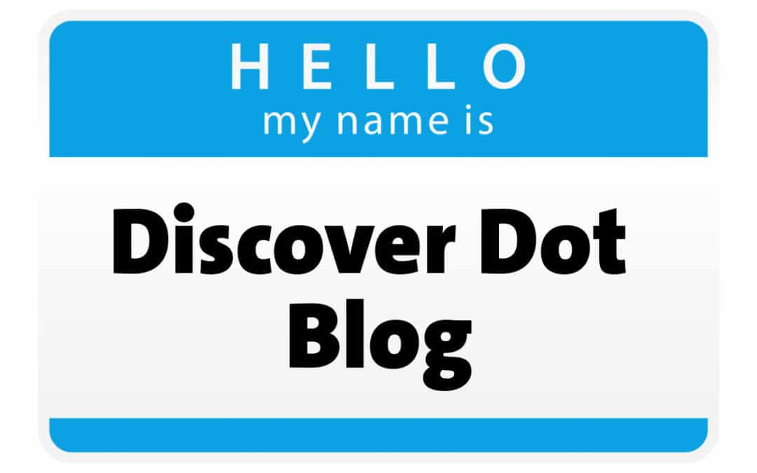 Welcome to the Discover Dot Blog, Our Careers Resource