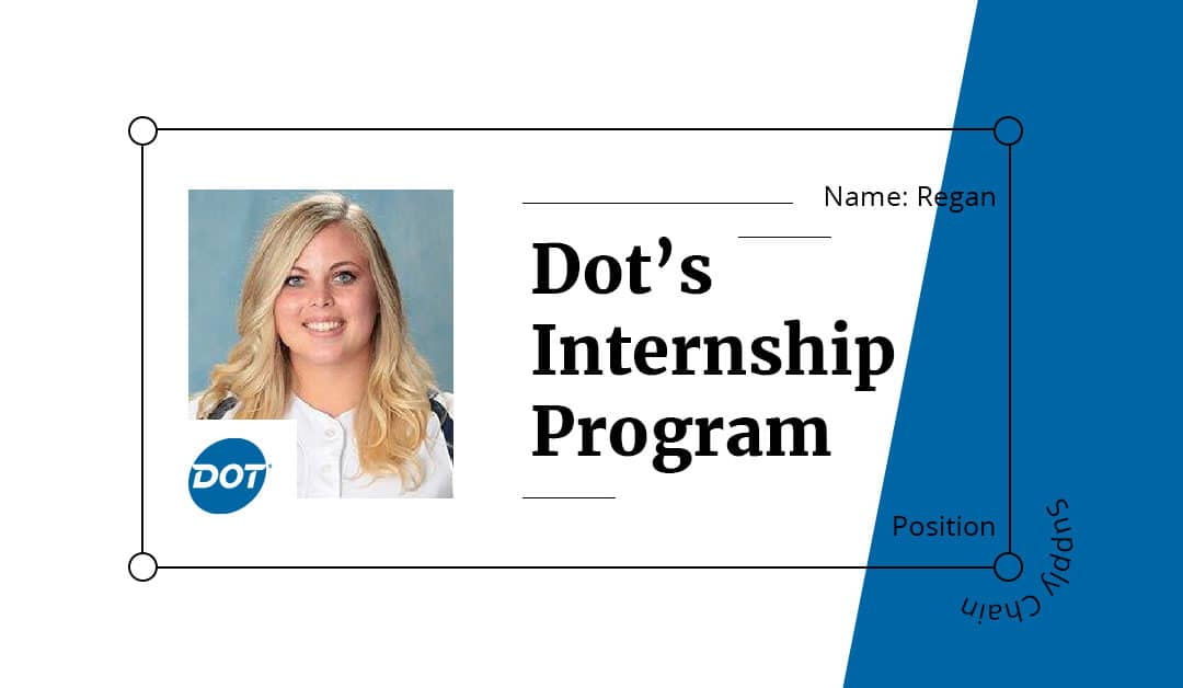 Top 3 Takeaways From Dot's Internship Program: Part II