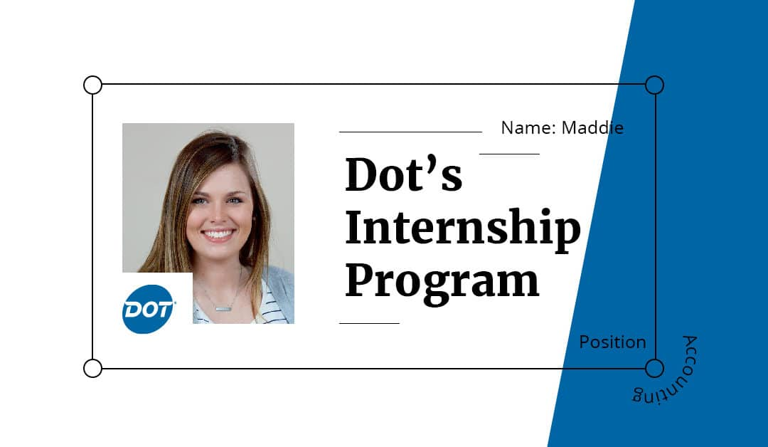 Top 3 Takeaways from Dot's Internship Program: Part III