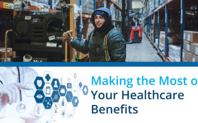 Making the Most of Your Benefits