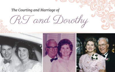 The Courting & Marriage of Robert & Dorothy Tracy