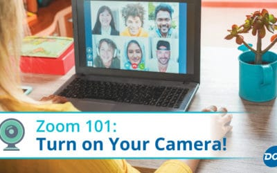 Zoom 101: Turn on Your Camera!