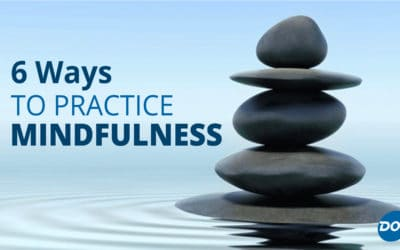 6 Ways to Practice Mindfulness