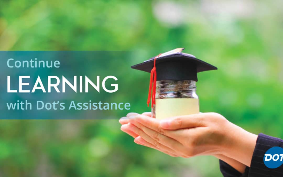 Continue Learning with Dot's Tuition Reimbursement Program
