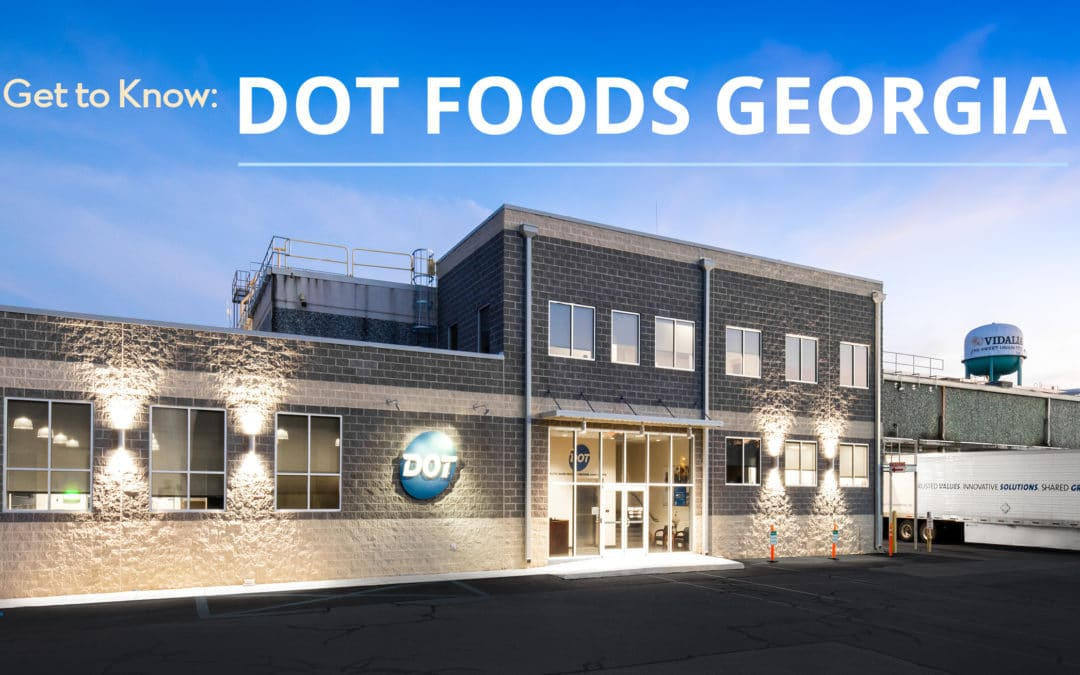 Get to Know Dot Foods Georgia