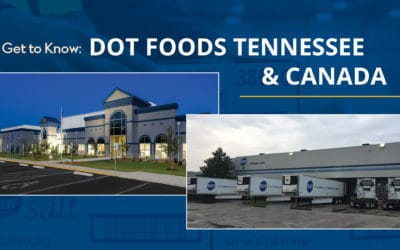 Get to Know Dot Foods Tennessee & Canada