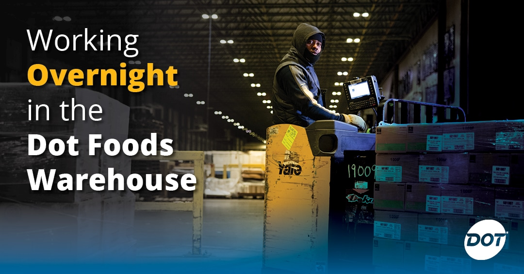 What's It Like to Work the Overnight Shift in the Dot Foods Warehouse?