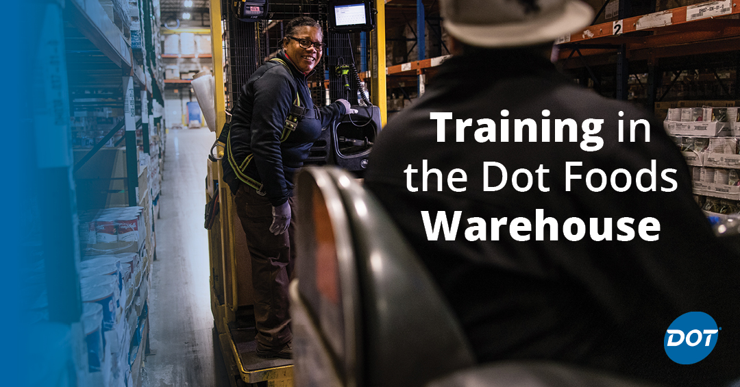 What is Training Like as a New Employee in the Dot Foods Warehouse?